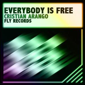 Everybody Is Free