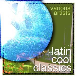 Latin Cool Classics