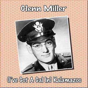 (I´ve Got a Gal in) Kalamazoo