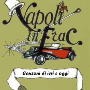 Napoli in frac, vol. 18 (Canzoni di ieri e oggi)
