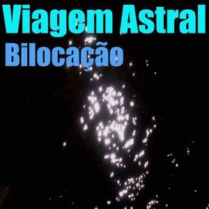 Viagem Astral (Vol. 3)