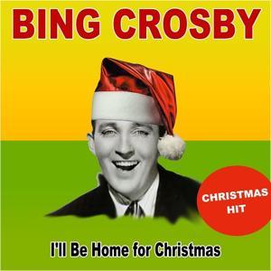 I'll Be Home for Christmas (Christmas Hit)