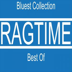 Ragtime Best Of (Bluest Collection)
