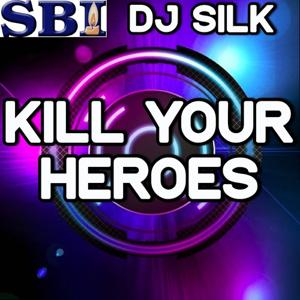 Kill Your Heroes - Tribute to Awolnation