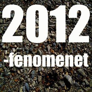2012-fenomenet (21 desember 2012)