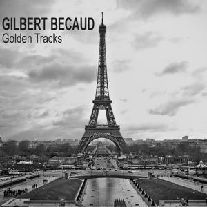 Gilbert Becaud Golden Tracks