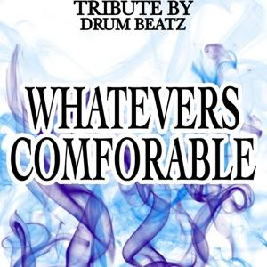 Whatever's Comfortable - Tribute to Odetta (Southern Comfort Beach Hit or Miss I Gotta Be Me)