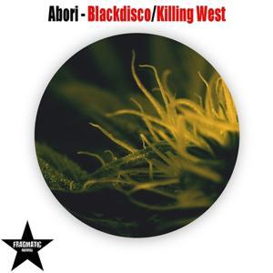 Blackdisco / Killing West