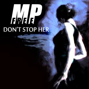 Don't Stop Her
