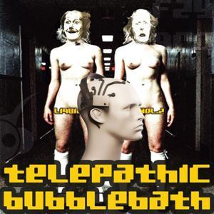 Telepathic Bubblebath (Liquid Sky Berlin Vol. 2)