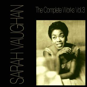 The Complete Works, Vol. 3