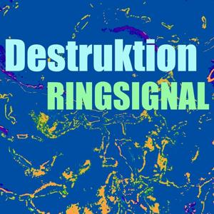 Destruktion ringsignal
