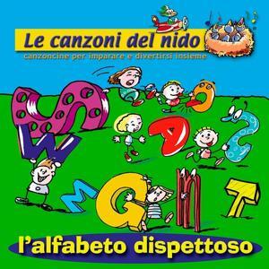 L'alfabeto dispettoso (Le canzoni del nido: canzoncine per imparare e divertirsi insieme)