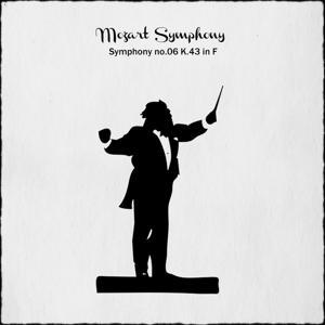 Mozart: Symphony No. 6 in F Major, K.43
