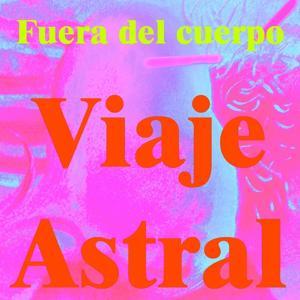Viaje Astral (Vol. 3)