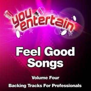 Feel Good Songs - Professional Backing Tracks Vol.4