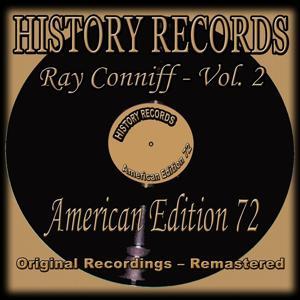 History Records - American Edition 72 - Ray Conniff, Vol. 2 (Original Recordings - Remastered)