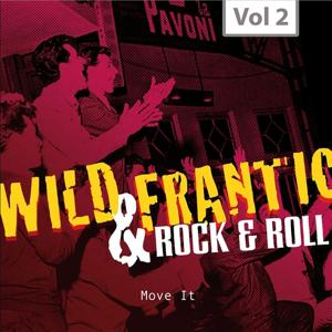 Wild and Frantic - Rock 'n' Roll, Vol. 2
