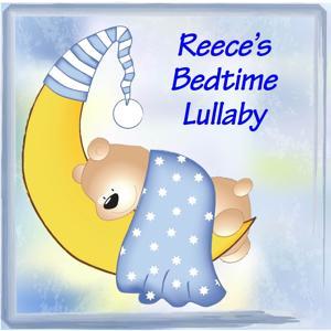 Reece's Bedtime Lullaby