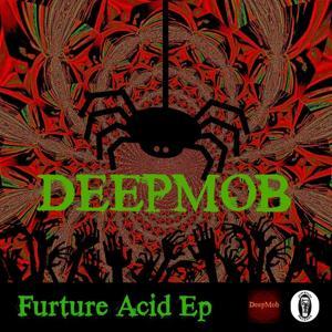 Furture Acid - EP