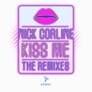 Kiss Me (The Remixes)
