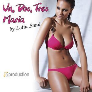 Un, Dos, Tres Maria