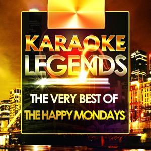 The Very Best of the Happy Mondays (Karaoke Version)
