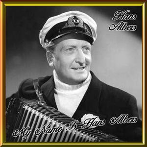 My Name Is Hans Albers