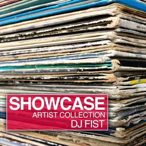 Showcase (Artist Collection DJ Fist)