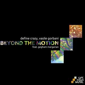 Beyond the Motion