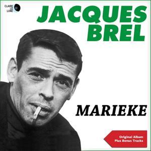 Marieke (Original Album Plus Bonus Tracks)