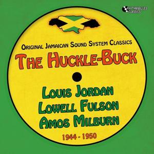 The Huckle-Buck (Original Recordings 1944 - 1950)