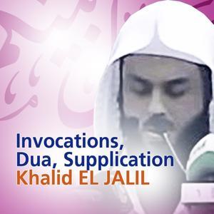 Invocations, Dua, Supplication (Quran - Coran - Islam)