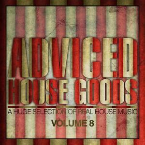 Adviced House Goods, Vol.8