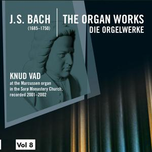 Bach: The Organ Works, Vol. 8 (Die Orgelwerke)