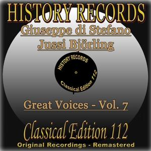 History Records - Classical Edition 112 - Great Voices - Vol. 7 - Giuseppe di Stefano & Jussi Björling (Original Recordings - Remastered)