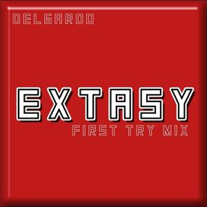 Extasy (First Try Mix)