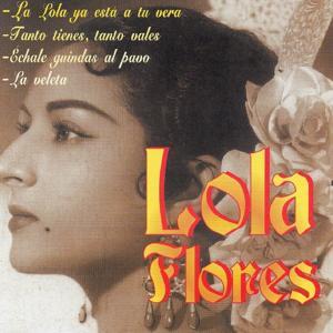 La Lola Ya Esta a Tu Vera