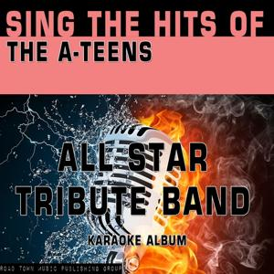 Sing the Hits of The A-Teens