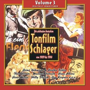 Die schönsten deutschen Tonfilmschlager von 1929 bis 1950, Vol. 3