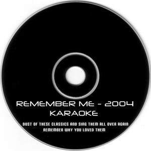 Remember Me - 2004