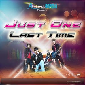 Just One Last Time, Vol. 2 (AuroraBrivido Presents Just One Last Time, Vol. 2)