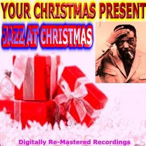 Your Christmas Present - Jazz At Christmas