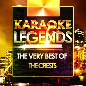 The Very Best of the Crests (Karaoke Version)