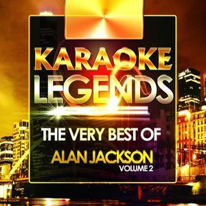 The Very Best of Alan Jackson, Vol. 2 (Karaoke Version)