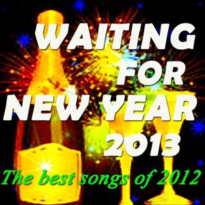 Waiting for New Year 2013: The Best Songs of 2012