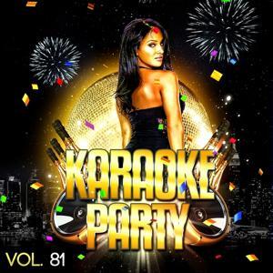 Karaoke Party, Vol. 81 (Karaoke Version)