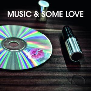 Music & Some Love