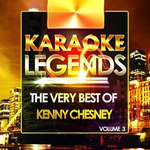 The Very Best of Kenny Chesney, Vol. 3 (Karaoke Version)