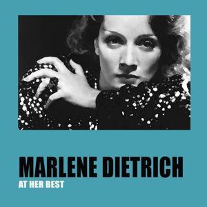 Marlene dietrich at his best